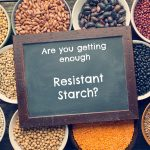 "Are you getting enough ""resistant starch""?"