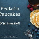Protein pancakes (kid-approved!)