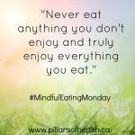 Mindful Eating – 5 Easy Ways to Get Started with Mindful Eating.