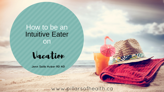 intuitive eating on vacation