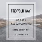 Find Your Way: A Non-Diet Resolution!