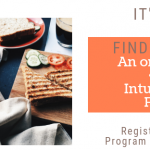 4-Weeks to a Healthier Relationship with Food with Intuitive Eating
