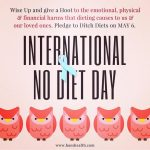No Diet Day and Weigh Free May